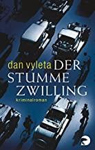 Der stumme Zwilling: Kriminalroman