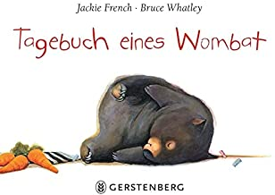Tagebuch eines Wombat: Pappbilderbuch