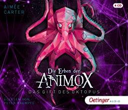 Die Erben der Animox 2. Das Gift des Oktopus: Die Rache des Oktopus (4CD)