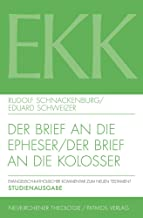 Der Brief an Die Epheser / Der Brief an Die Kolosser