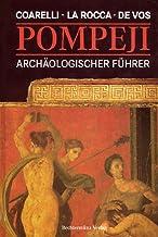 Pompeji. Archäologischer Führer