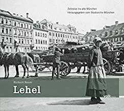 Lehel: Zeitreise ins alte München: 10