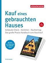 Kauf eines gebrauchten Hauses: Das große Praxis-Handbuch - Besichtigung, Auswahl, Kaufvertrag
