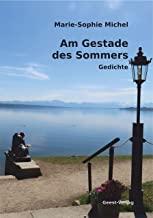 Am Gestade des Sommers: Gedichte