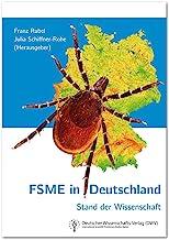 FSME in Deutschland. Stand der Wissenschaft