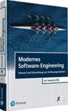 Modernes Software-Engineering: Entwurf und Entwicklung von Softwareprodukten