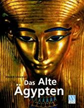 "Das Alte Ã""gypten"