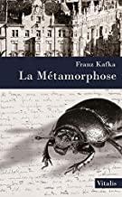 La Métamorphose: suivie de Karl Brand La rétro-métamorphose de Gregor Samsa