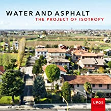 Water and Asphalt: The Project of Isotropy
