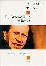 Die Verzweiflung Zu Lieben: Gedichte Italienisch-deutsch. Deutsch Von Christoph Ferber