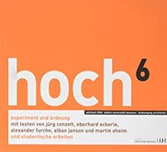 hoch 6 Experiment und ordnung Jahrbuch 2006 Leibniz Universität Hannover Studiengang Architektur