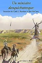 Un ministère donquichottesque: Interview de Carla L. Rueckert et Jim McCarty