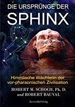 Die Ursprünge der Sphinx: Himmlische Wächterin der vor-pharaonischen Zivilisation