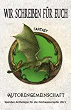Wir schreiben für euch: Fantasy: Kurzgeschichten