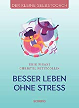 Besser leben ohne Stress