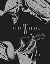 Andy Warhol Exhibits: A Glittering Alternative