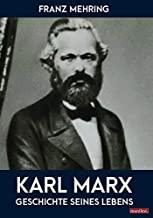 Karl Marx - Geschichte seines Lebens