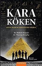Kara Köken: Antik Mısır'ın Tarih Öncesi Kökeni