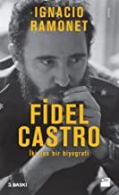 Fidel Castro: Iki Ses Bir Biyografi: Ä°ki Ses Bir Biyografi