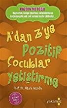 Adan Zye Pozitif Cocuklar Yetistirme