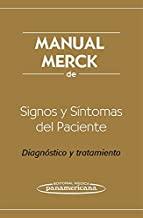 Manual Merck De Signos Y Sintomas Del Paciente / Merck Manual of Patient Signs and Symptoms: Diagnostico Y Tratamiento / Diagnosis and Treatment: Diagnóstico y tratamiento