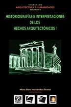 Volumen 5 Historiografias e interpretaciones de los hechos arquitectónicos: Volume 5