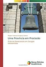 Uma Província em Procissão: Práticas Devocionais em Sergipe Oitocentista