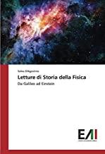 Letture di Storia della Fisica: Da Galileo ad Einstein