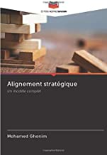 Alignement stratégique: Un modèle complet