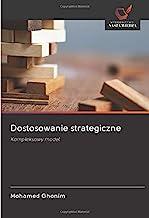 Dostosowanie strategiczne: Kompleksowy model