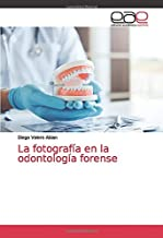 La fotografía en la odontología forense