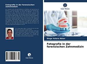 Fotografie in der forensischen Zahnmedizin
