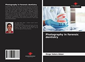 Photography in forensic dentistry