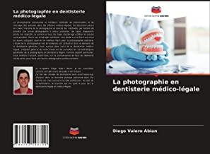 La photographie en dentisterie médico-légale