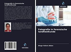 Fotografie in forensische tandheelkunde