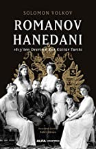 Romanov Hanedanı: 1613'ten Devrime Rus Kültür Tarihi