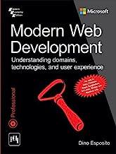 Modern Web Development: Understanding domains, technologies, and user experience