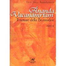 Ananda Vacanamrtam parte 3. Il nettare della Beatitudine