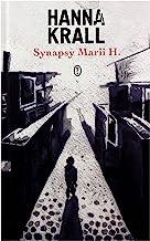 Synapsy Marii H. - Hanna Krall [KSIÄĹťKA]