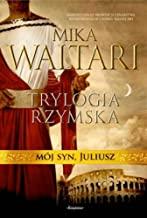 Trylogia rzymska 3 Mój syn Juliusz