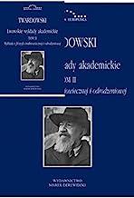 Lwowskie wykłady akademickie Tom 2 Część 2