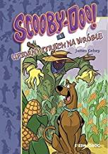 Scooby-Doo! I Upiorny strach na wrĂlble - Gelsey przeĹ. Adam Zabokrzycki James [KOMIKS]