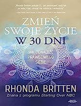 ZmieĹ swoje Ĺzycie w 30 dni - Rhonda Britten [KSIÄĹťKA]
