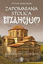 Zapomniana stolica Bizancjum