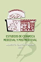 Estudios de cerámica medieval y postmedieval: 23