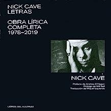 Letras/ Lyrics: Obra lírica completa 1978-2019/ The Complete Lyrics 1978-2019