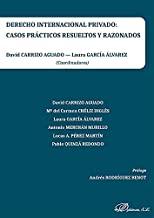 Derecho internacional privado: casos prácticos resueltos y razonados