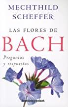 Las flores de Bach / Bach Flower Therapy: Preguntas y respuestas / Questions and Answers