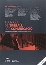 Tècniques de Treball i de Comunicació: Instrumentàrium per a les ciències jurídiques i socials