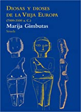 Diosas y dioses de la vieja europa 7000-3500a.C. / The Goddensses and Gods of Old Europe: 79
